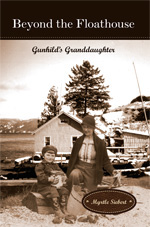 Beyond the Floathouse, Gunhild's Granddaughter