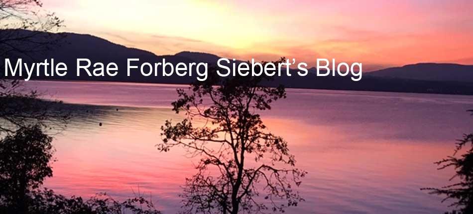 Myrtle Rae Forberg Siebert's Blog