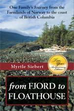 Front cover of 'from Fjord to Floathouse, One Family's Journey from the Farmlands of Norway to the Coast of British Columbia'